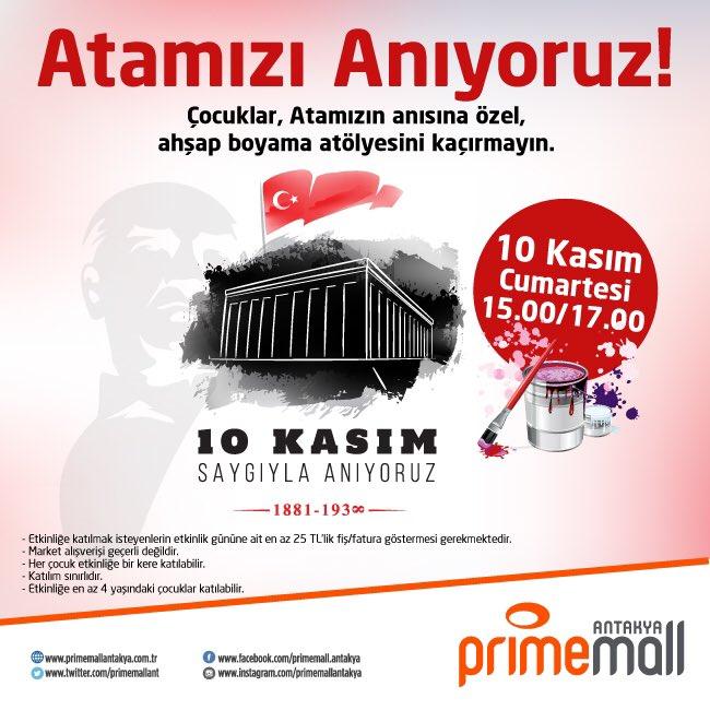 Primemall Antakya On Twitter Cocuklar 10 Kasim Da Atamizin