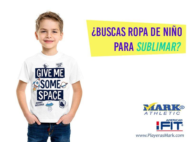 Playeras Mark ¿Buscas ropa de niño para Sublimar  Nosotros la tenemos para  ti. Descubre nuestro catálogo completo en el siguiente enlace ... 225133fe82b02