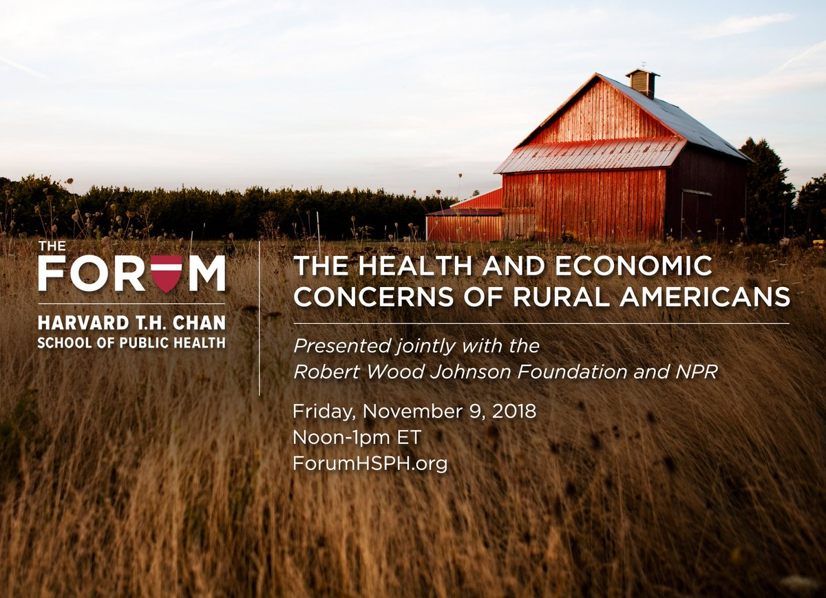 Don't miss our forum this Friday, 11/9 from Noon-1pm ET where a panel will explore the public health and policy implications of poll findings within the broader context of life in rural America. Read the poll, conducted by @NPR @RWJF and @HarvardHSPH here https://t.co/isRCbhfGWn https://t.co/4UVEaxmd9f