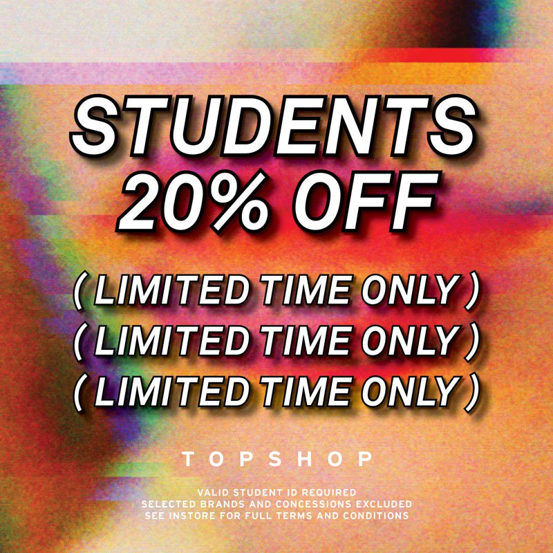 77193a3ec134 20% off student discount today only @Topshop #StudentDiscount  #pic.twitter.com/Y6hn77t3Le