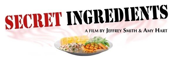 Our film, Secret Ingredients is now available. After a wonderful run of premieres and awards won at various festivals, we're excited to announce that the film Amy Hart and Jeffrey Smith created is now ready for you to see! Watch the film: https://secretingredientsmovie.com/