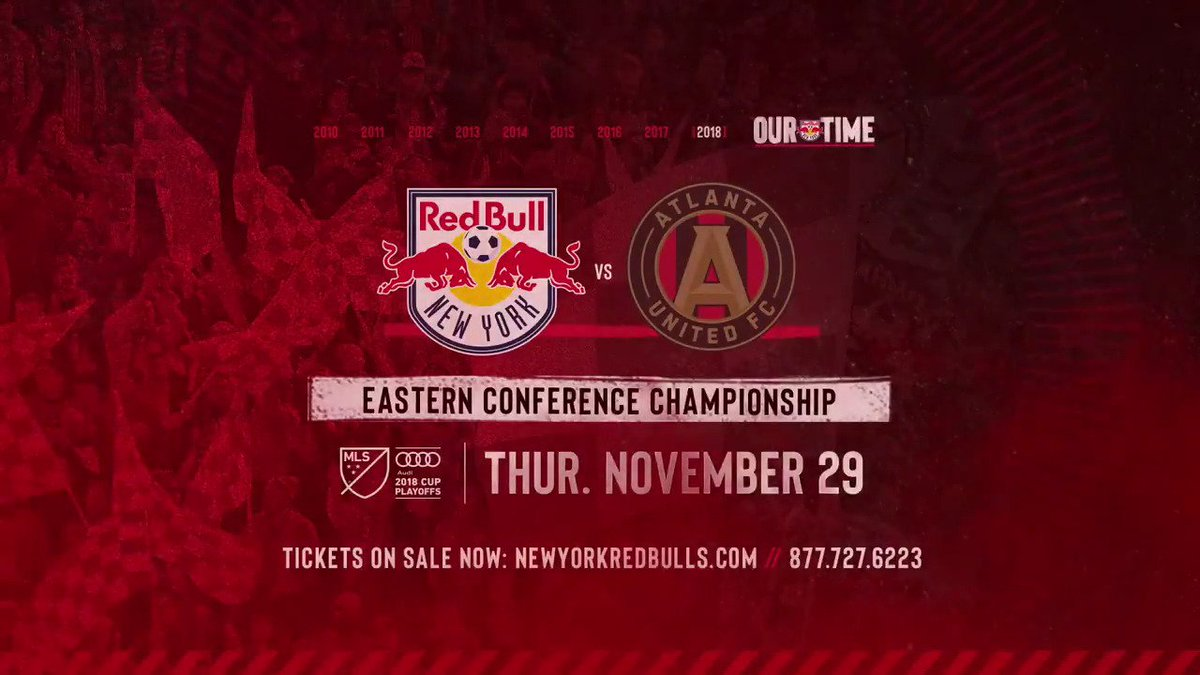 Conference Championship. // Leg 2. // @RedBullArena. // Nov. 29. 🎟➡️ bit.ly/RBNYvATL112918 #OurTime | #RBNY