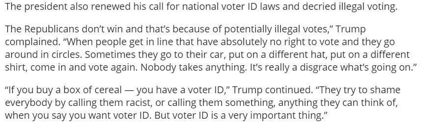 Trump returns to his dangerous lying about elections, makes up story about massive voter fraud he says has cost the Republicans victories...and falsely adds that you need a 'voter ID' to buy cereal. (The Daily Caller, of course, just printed all of this, because it's horrific.)