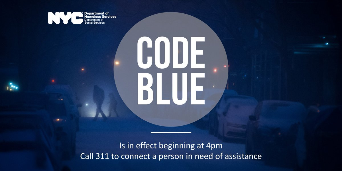 A #CodeBlue will be in effect as of 4 PM today as we're expecting temperatures to drop below freezing tonight. Outreach teams are ready to assist anyone in need of shelter but we need your help — contact 311 if you see anyone at risk.