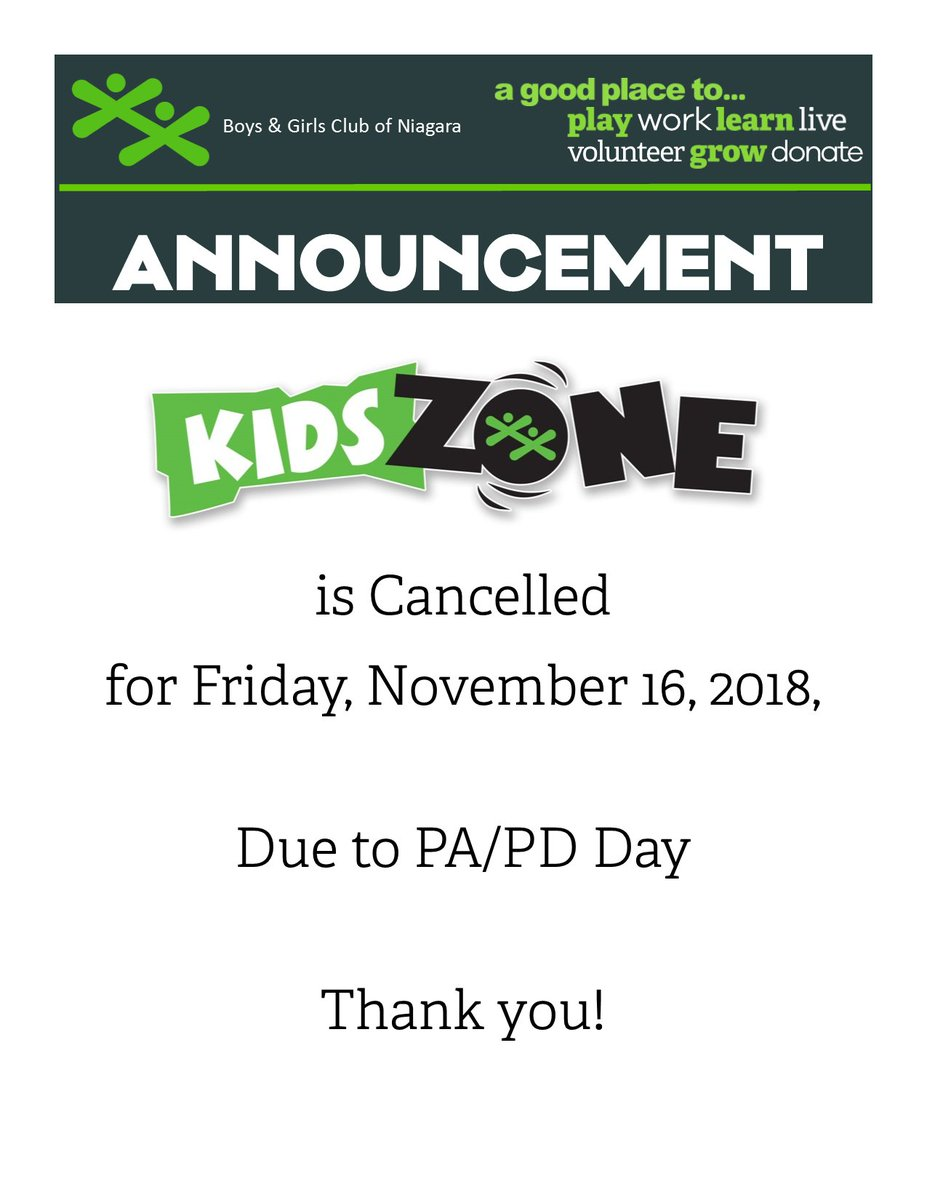 Boys Girls Club Of Niagara On Twitter All Kids Zone Cancelled On