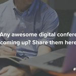 Q6: We want to know what upcoming digital conferences you're excited about! #SproutChat