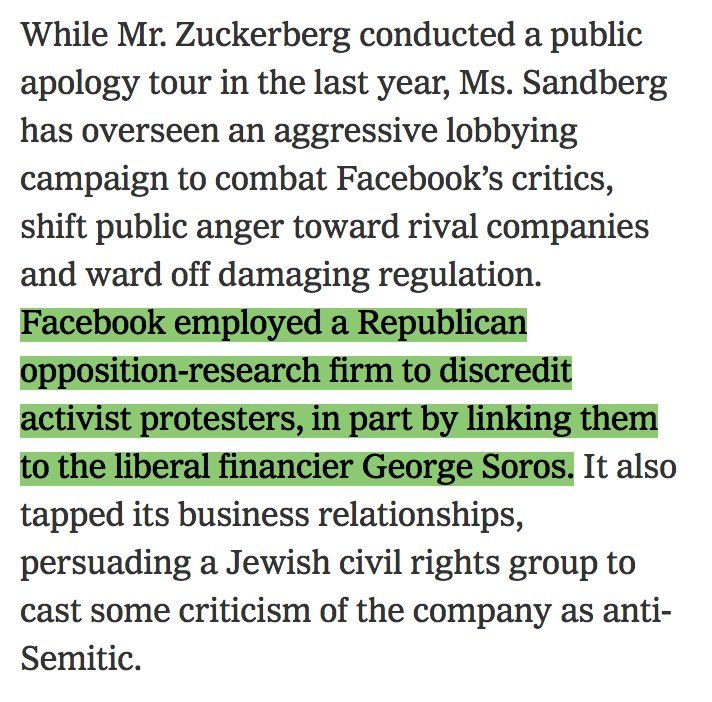 """NYT: """" Facebook employed a GOP opposition-research firm to discredit activist protesters, in part by linking them to the liberal financier George Soros... [and persuaded] a Jewish civil rights group to cast some criticism of the company as anti-Semitic."""" https://t.co/epsPMMT5Wj"""