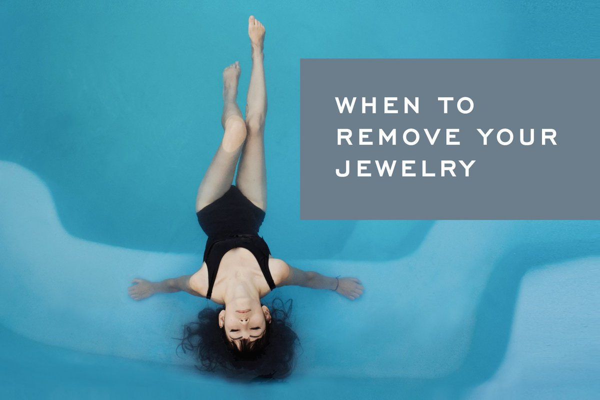Hey, you. Take off your jewelry before you do any of the following: