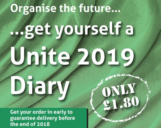 Organise your future | The 2019 Unite members' diary is superb value at just £1.80 per copy or less for multiples – download an order form here: unitetheunion.org/media/1976/jn8…