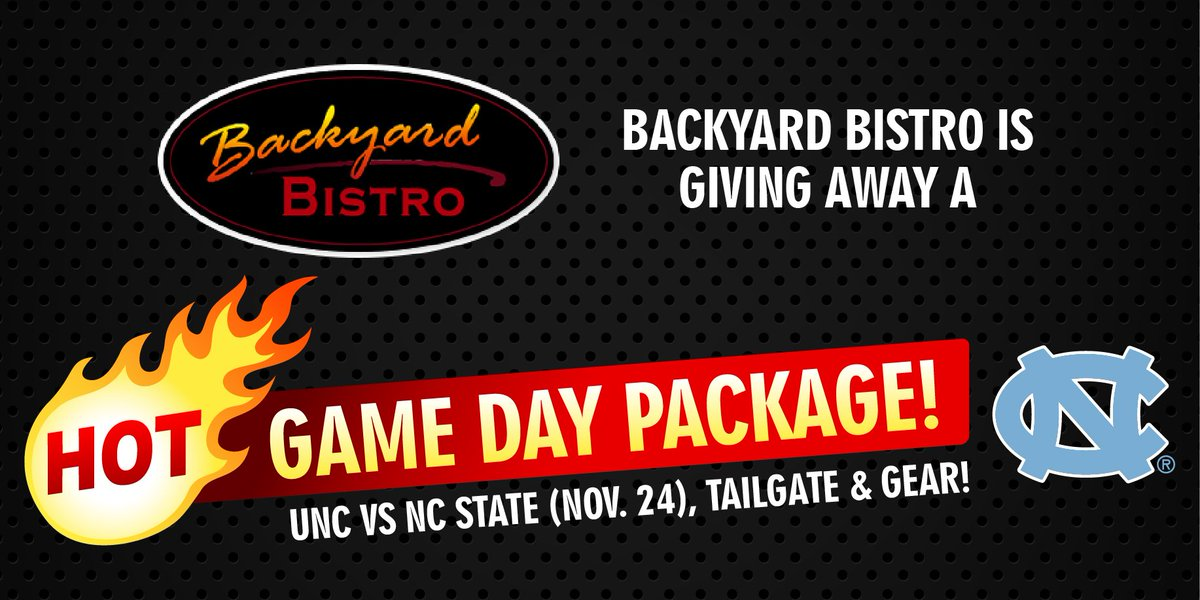 Our Friends At Backyard Bistro Are Giving Away A Hot Game Day Package For  The UNC Vs. NC State Football Game On November 24th! Enter Here For Your  Chance To ...