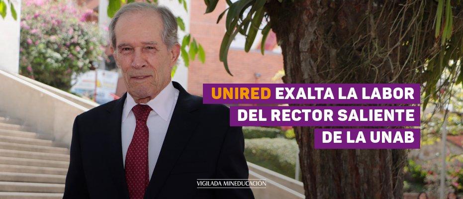 Unired rinde tributo a la labor de Alberto Montoya Puyana - UNAB