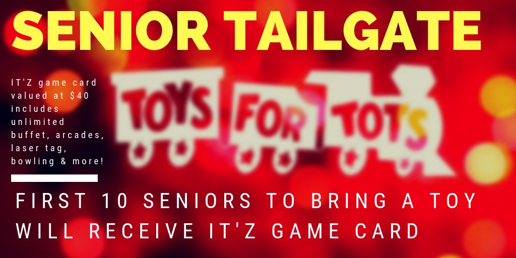Seniors! Bring toys to tailgate!!