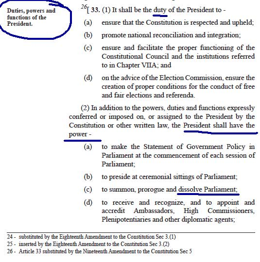 The architects of 19th Ammendment got it wrong in the rush to manipulate constitution. Thrilled about the 4 1/2 year protection given by article 70(1) they failed to notice that they have missed the plot in Article 33 (2) where president can still dissolve parliament any time. Photo