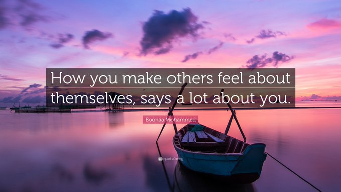 Thursday Friendly How you make others feel about themselves, says a lot about you 🙌 #ThursdayThoughts #Quote Photo