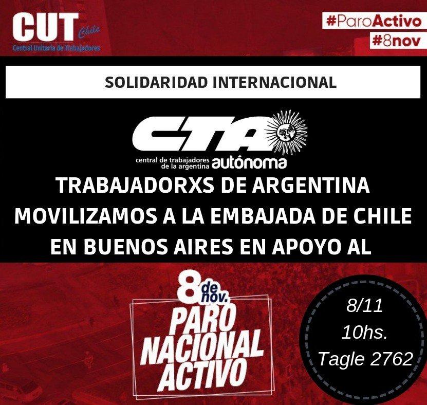 #Hoy #CLATE Solidaridad Internacional  #CTAAutonoma trabajadorxs de #Argentina movilizamos a la Embajada de #Chile en #BuenosAires a las 10:00 hs (Tagle 2762, CABA) en el marco del Paro Nacional Activo #8Nov