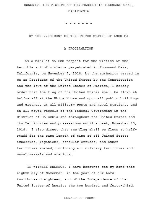 JUST IN: President Trump orders American flags lowered to half-staff in the US and around the world as a mark of solemn respect for the victims of the terrible act of violence perpetrated in Thousand Oaks, California.