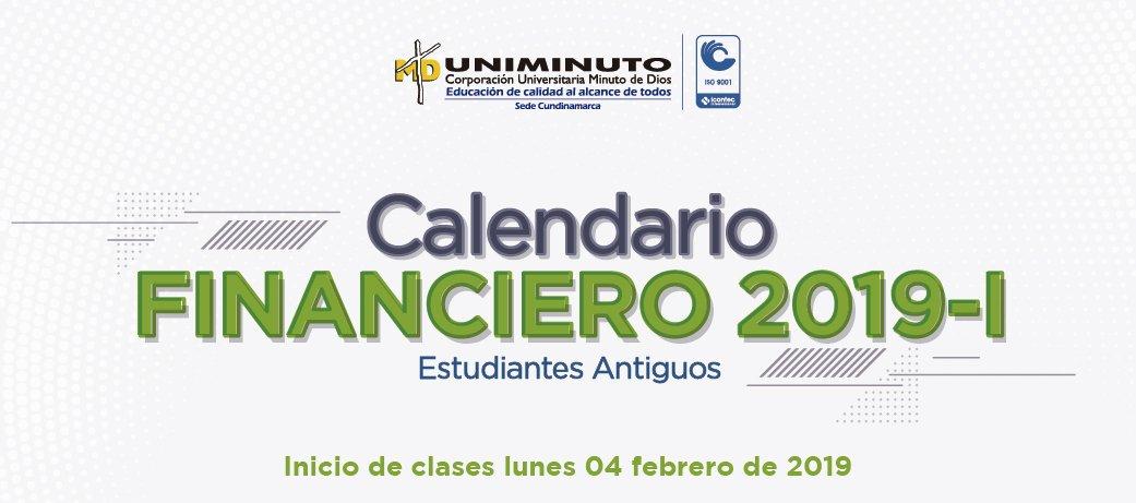 Calendario Financiero 2019.Uniminuto Cundinamarca على تويتر Estudianteuniminuto Ya