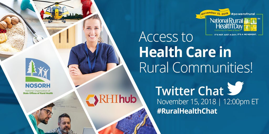 Join @NOSORH and @ruralhealthinfo for the Access to Health Care in Rural Communities Twitter Chat on 11.15.18 at 12p ET! Use #RuralHealthChat to join the discussion. #powerofrural https://t.co/bErxdmxfKB