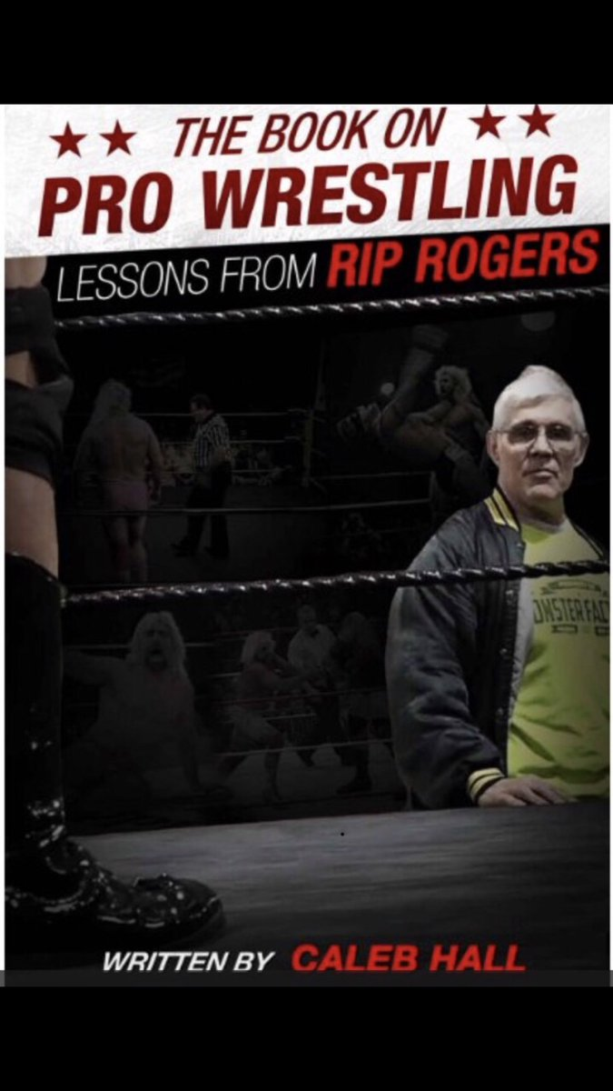 New book out by @Hustler2754 Rip Rogers. He is arguably one of the best teachers in the wrestling business and someone who coached many guys you see on tv, including me. Not to mention one entertaining foul mouthed SOB! If you want to wrestle professionally this book is a must!