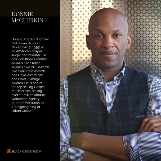 Happy Birthday to Donnie McClurkin.