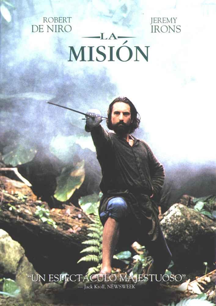 De las siguientes frases, ¿Cuál crees que pertenece a la película 'La Misión'?