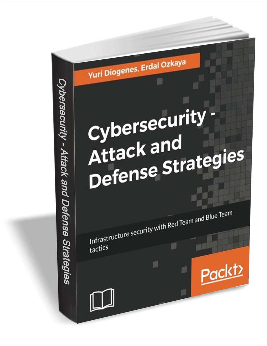 Cybersecurity - Attack and Defense Strategies  Enhance your organization's secure posture by improving your attack and defense strategies with Red Team and Blue Team tactics.  Download PDF:  https://t.co/D8dsVnabOt