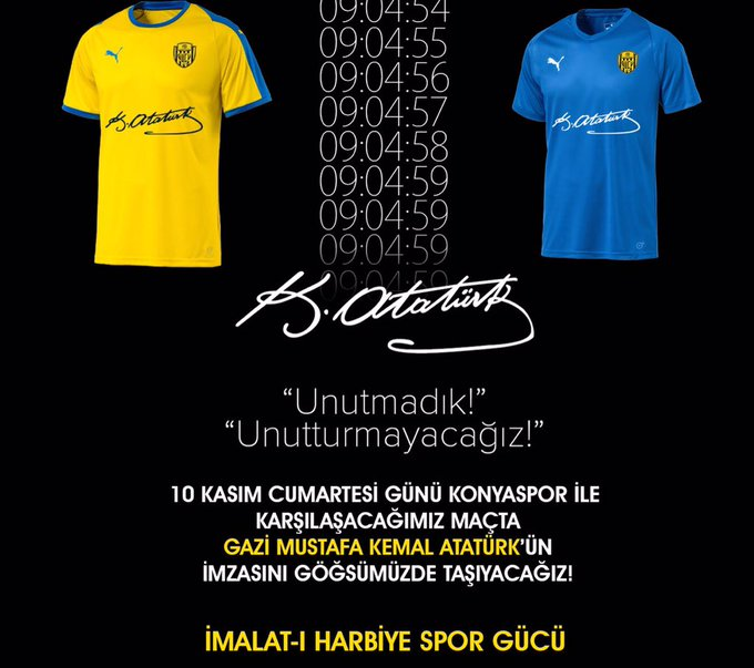"""10 Kasım Cumartesi Günü Konyaspor ile karşılaşacağımız maçta Gazi Mustafa Kemal Atatürk'ün imzasını göğsümüzde taşıyacağız! """"İmalat-ı Harbiye Spor Gücü Daim ve Muzaffer Olsun """" -Gazi Mustafa Kemal ATATÜRK Fotoğraf"""