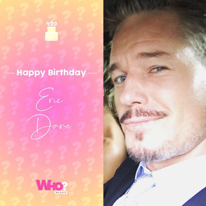 Happy birthday, Eric Dane!