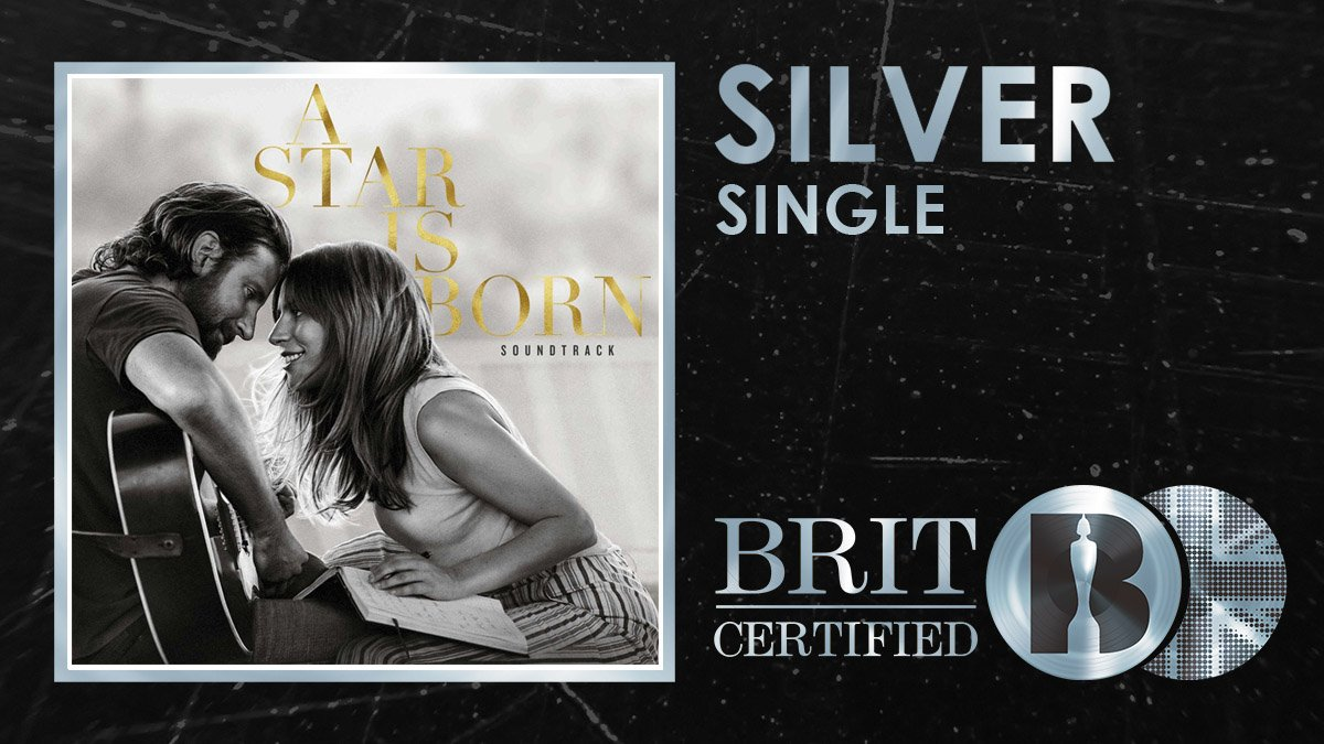 🌟 Coming from a #BRITcertified Gold @starisbornmovie soundtrack, and after topping the @officialcharts, @ladygaga and Bradley Coopers Shallow is now Silver! 🇬🇧💿