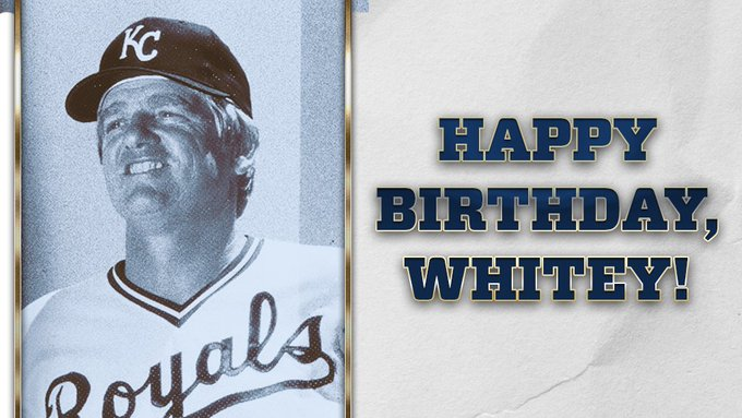 Happy Birthday to former manager, Whitey Herzog!