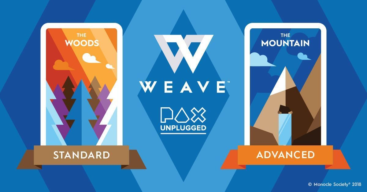 Weave @ PAX Unplugged! Reserve your spot starting Nov. 9 at 6PM PST.