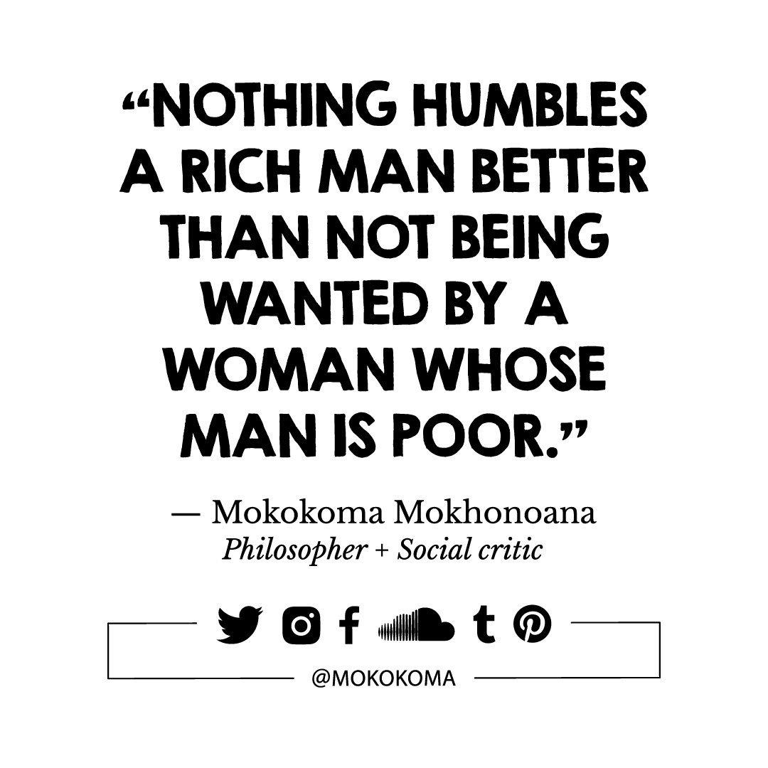 Mokokoma Mokhonoana On Twitter Quotes Quotations Aphorism