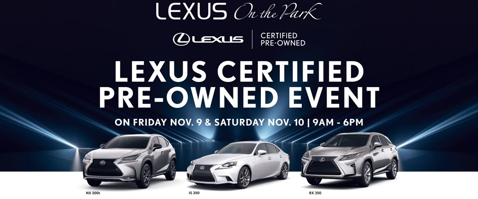 Lexus Certified Pre Owned >> Lexus On The Park On Twitter Last Day The Lexus Certified