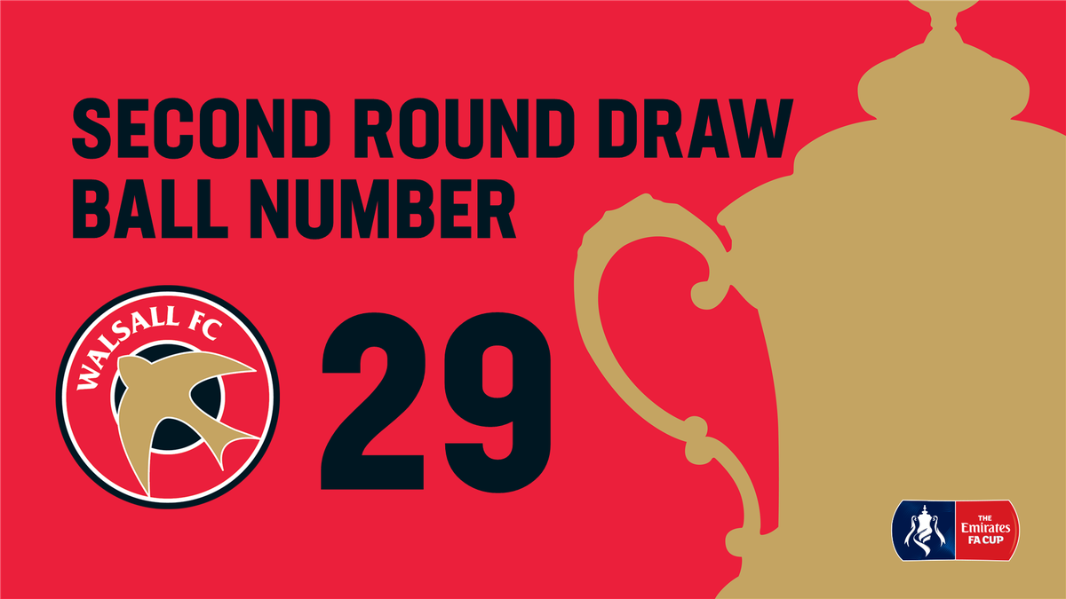 Emirates FA Cup: Walsall's Second Round Draw Number Confirmed