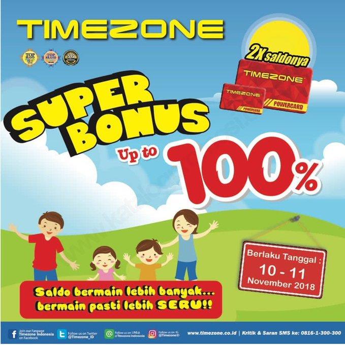 HARI TERAKHIR! TIMEZONE Super Bonus hingga 100% Spesial Weekend berlaku tanggal 10-11 November 2018 | Lihat informasi promosi dan penawaran selengkapnya hanya di Photo