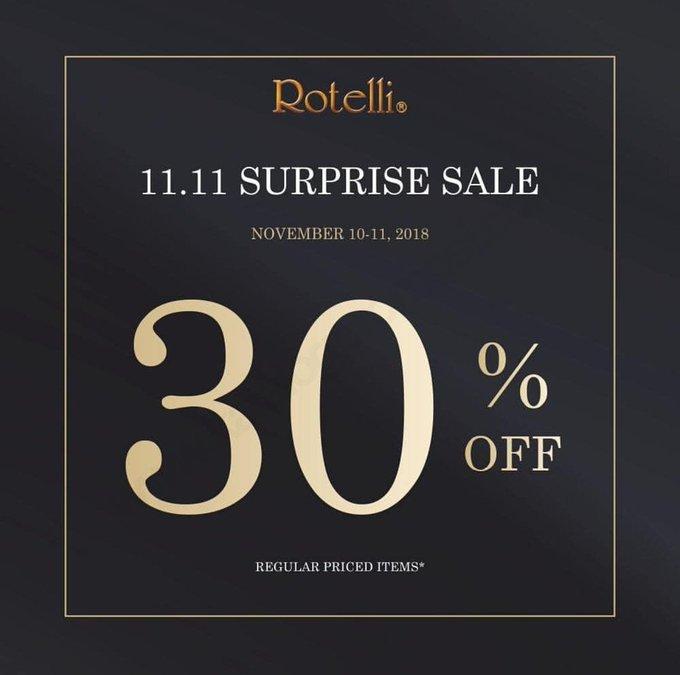 ROTELLI SURPRISE SALE - DISCOUNT 30% off for regular price items tanggal 10-11 November 2018 | Lihat informasi promosi selengkapnya hanya disini Photo