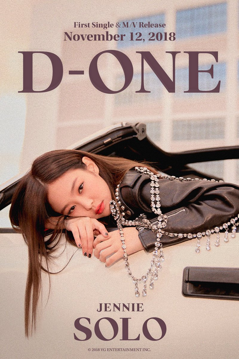 #JENNIE '#SOLO' D-ONE POSTER  First Single & M/V Release ✅ 2018. 11. 12  #BLACKPINK #블랙핑크 #제니 #D_1 #YG