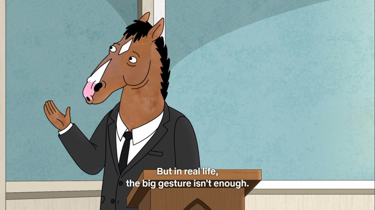 &quot;In TV, flawed characters are constantly showing people they care with these surprising grand gestures,&quot;  #BoJackHorseman <br>http://pic.twitter.com/SnhjnvM9sC