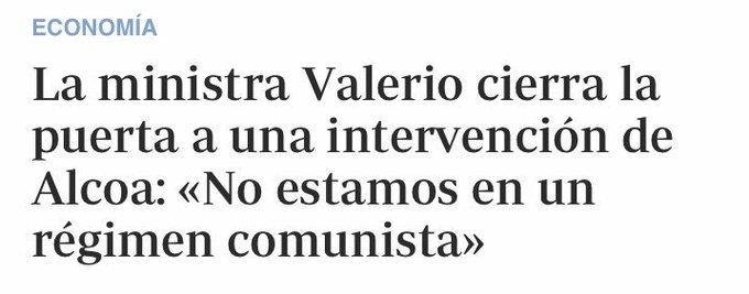 Cuando la ministra de empleo confunde una medida socialdemócrata (intervenir y recuperar una empresa para lo público) con el comunismo. Es que el neoliberalismo ha llegado hasta el tuétano del PSOE #FelizDomingo #AlcoaNoSeCierra Photo