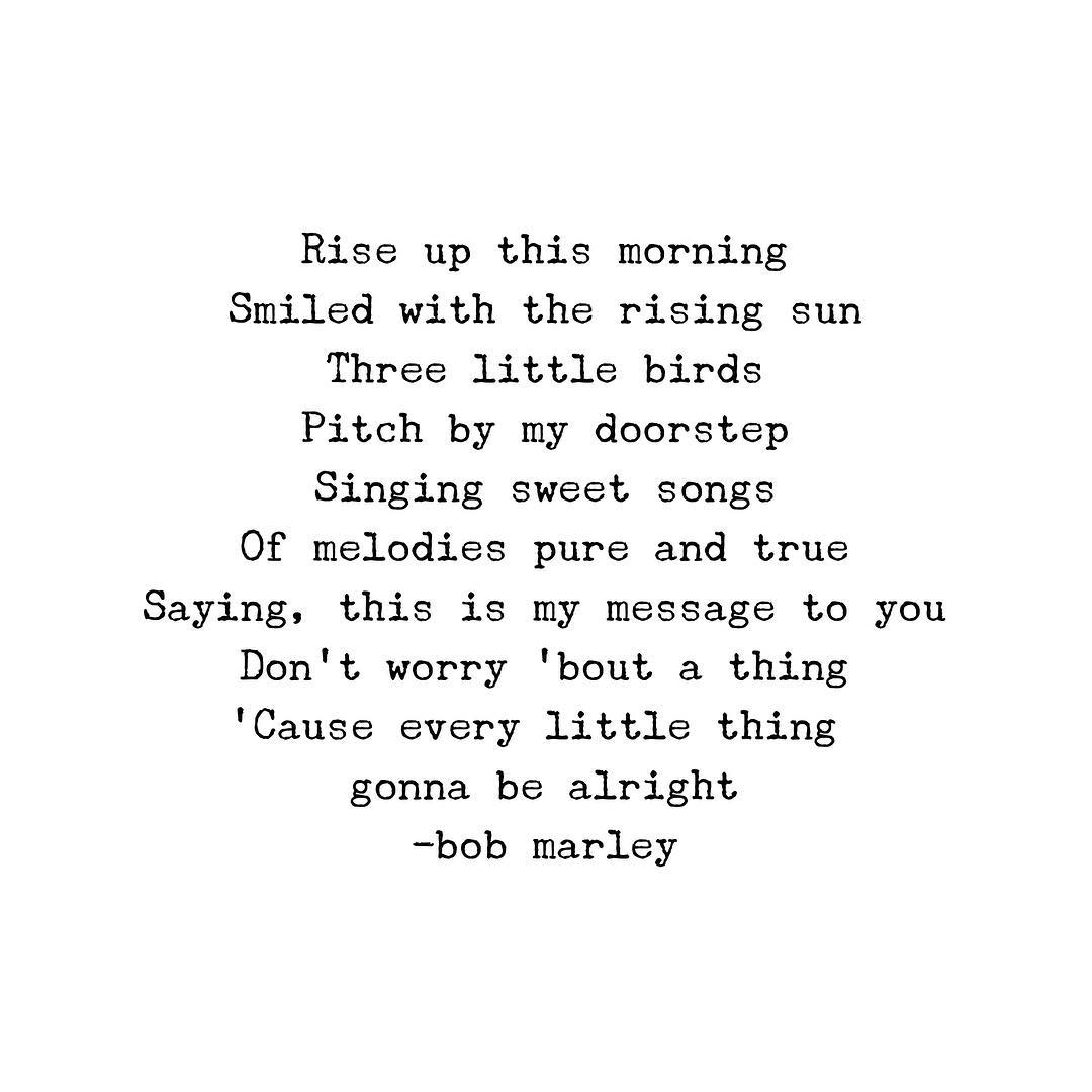 every little thing is gonna be alright! �������� #bobmarley https://t.co/9fW2BOesnx
