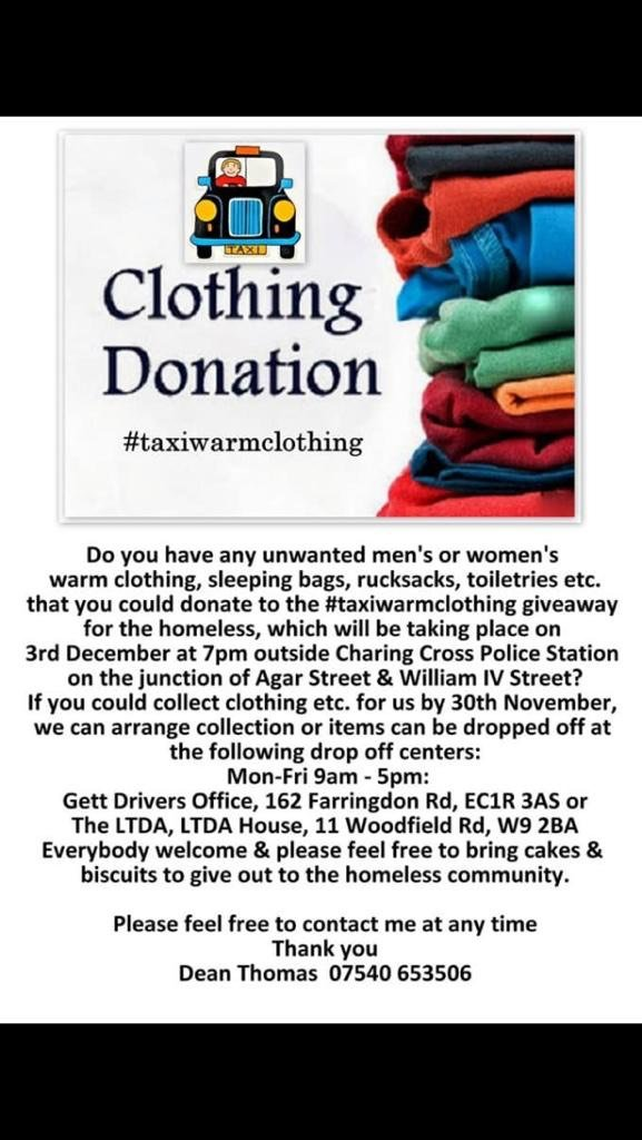 Do you have any unwanted men's or women's warm clothing that you could donate to #Taxiwarmclothing giveaway for the homeless?  If you have anything to give, please drop your items off at:  Gett Driver Office, 162 Farrindon Road, EC1R 3AS https://t.co/yivqf6e0PS