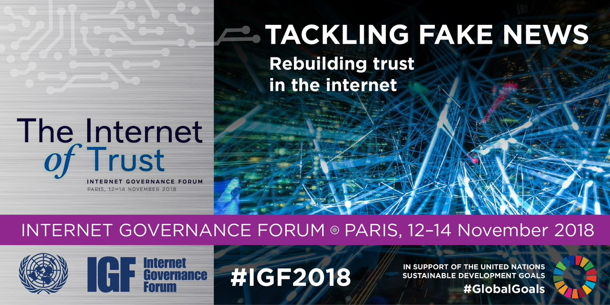 #IGF2018 in Paris to address: 📰Fake news & spread of disinformation 🤖Frontier tech & effects on society 💱Blockchain & cryptocurrencies 📲Big data & the Internet of things 🔒Cybersecurity & privacy issues Follow the discussions, 12-14 Nov bit.ly/IGF_2018 #GlobalGoals
