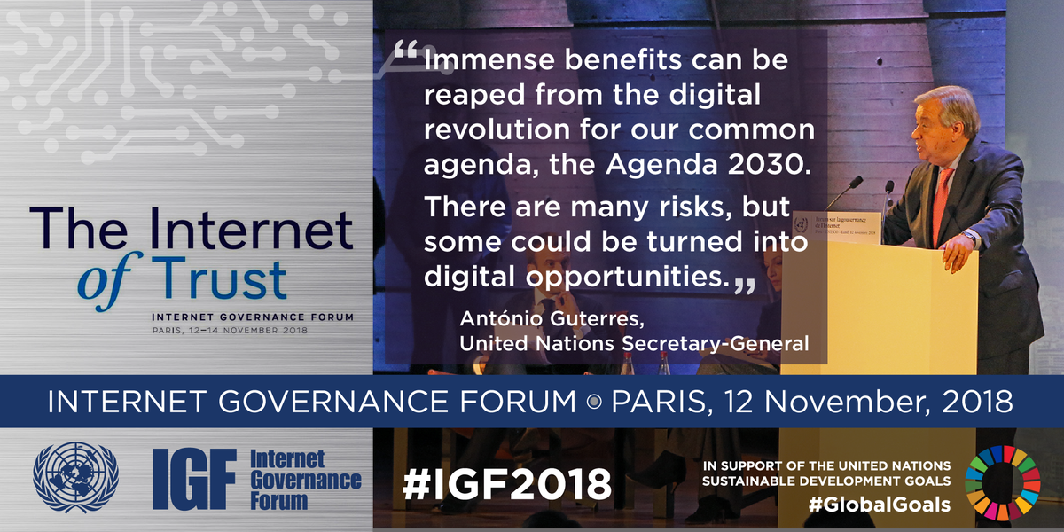 Technology should empower rather than overpower us, said @UN SG @antonioguterres in opening speech at #IGF2018 in Paris. Turning digital risks into opportunities & increasing cooperation can help accelerate the #GlobalGoals. 🔗bit.ly/IGF_Live