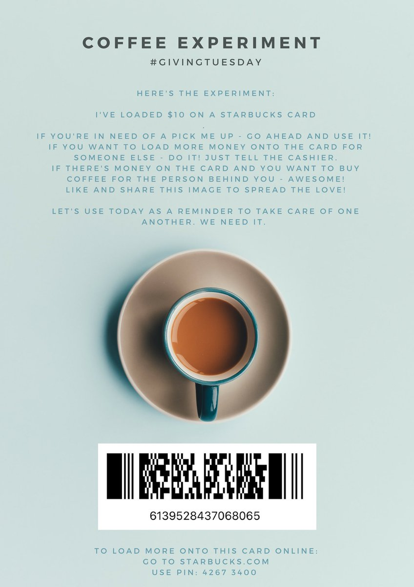 eda915c9015505 (Just show this barcode or number at the register. They'll know what to do)  #GivingTuesday #GivingTuesday2018 #Kindness #Coffee  @Starbuckspic.twitter.com/ ...