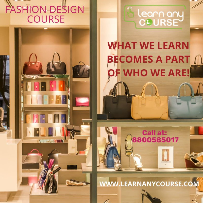 Learn Any Course On Twitter Fashion Design Course Reach Learnanycourse Learn Any Course Is An Online Education Hub Which Offers A Very Sophisticated Course That Has Already Helped Many Fashion Designing Aspirants