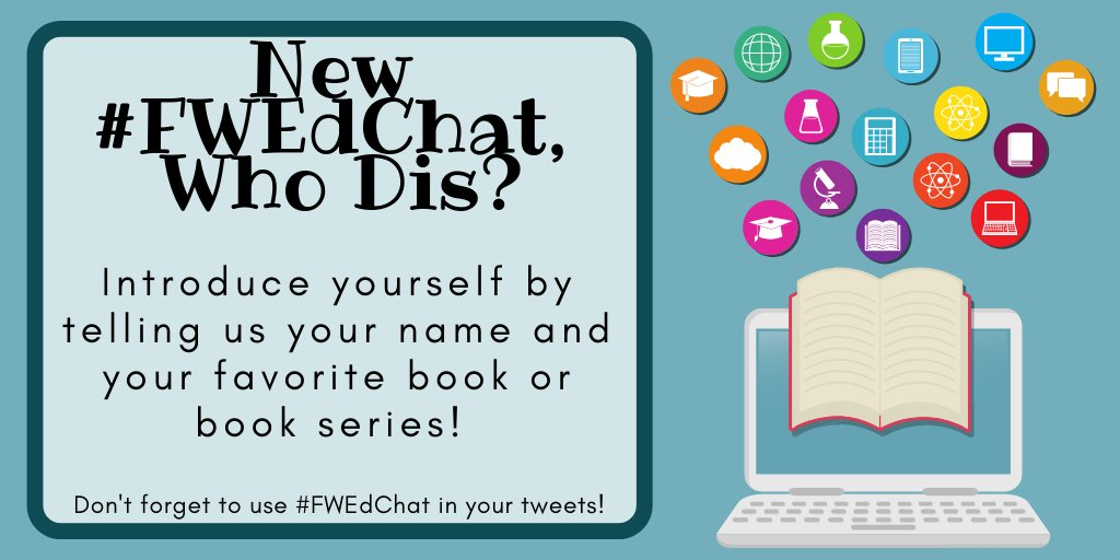 bbd6c095bfe57 Evening all! Welcome to  FWEdChat! Let s start by introducing ourselves so  we know