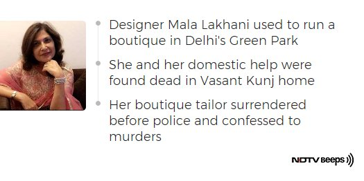 Ndtv On Twitter Delhi Fashion Designer Help Allegedly Murdered By Boutique Staff Https T Co Eo4xnkyzll Ndtvnewsbeeps