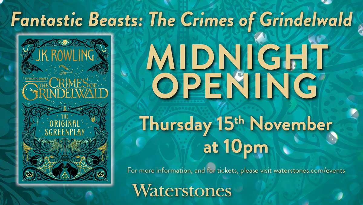 TONIGHT, well be opening our doors at 10pm for an extremely special midnight launch of #FantasticBeasts: The Crimes of Grindelwald! Theres still time to bag a ticket, and so heres a final round-up of what to expect! Tickets: waterstones.com/events/fantast…