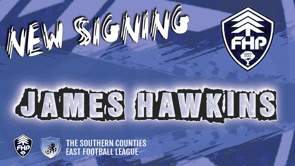 NEW SIGNING   We are delighted to announce &amp; welcome to the club our new signing James Hawkins.   James goes straight into the squad for this Saturday's league game vs SC Thamesmead. 3pm KO. Welcome to FHP Hawks!   #WelcomeHawksie #FHPFC <br>http://pic.twitter.com/flLEPWZ5h1