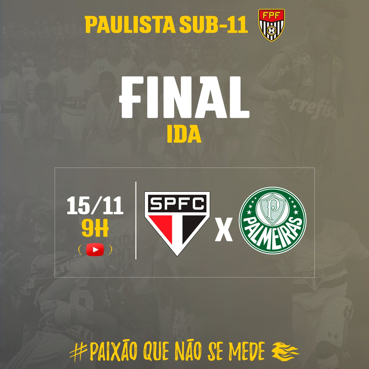 NO YOUTUBE! São Paulo e Palmeiras se enfrentam no Morumbi pelo primeiro jogo de ida do Paulista Sub-11. Assista em https://t.co/BNcjCqze1p! #PaixãoQueNãoSeMede #FPF #FutebolPaulista #EsseÉoMeuJogo
